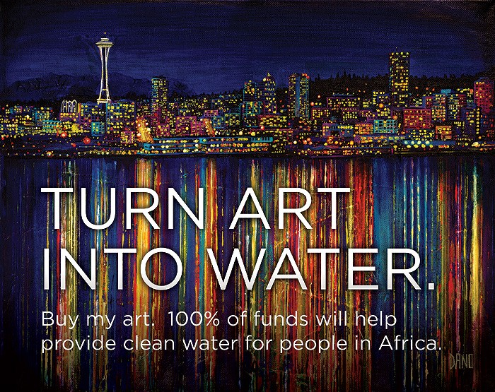 Turn art into water. Buy my art. 100% of funds will help provide clean water for people in Africa.